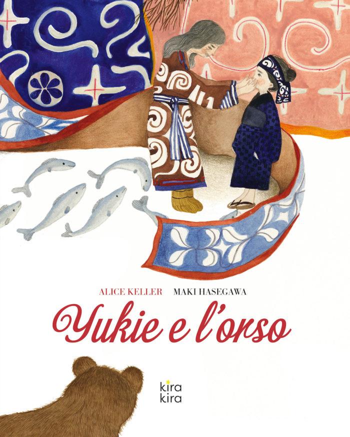 YUKIE E L ORSO Kira Kira edizioni
